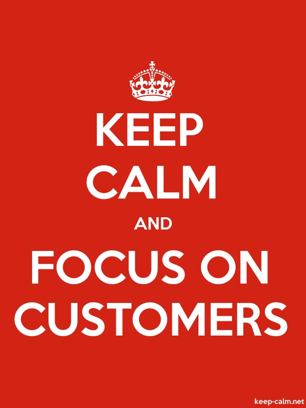 KEEP CALM AND FOCUS ON CUSTOMERS - white/red - Default (600x800)