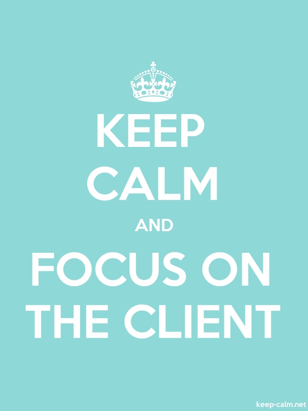 KEEP CALM AND FOCUS ON THE CLIENT - white/lightblue - Default (600x800)