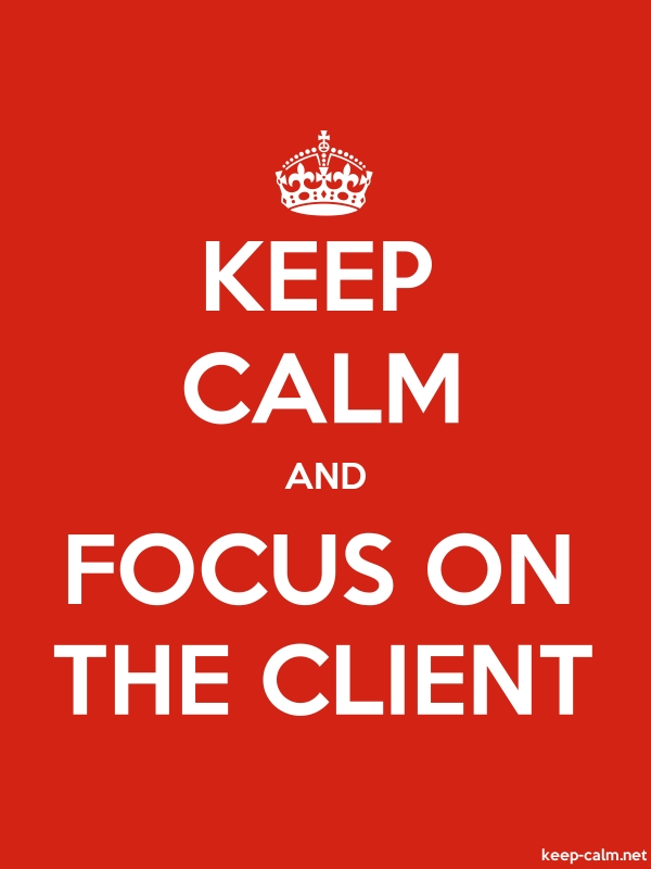 KEEP CALM AND FOCUS ON THE CLIENT - white/red - Default (600x800)