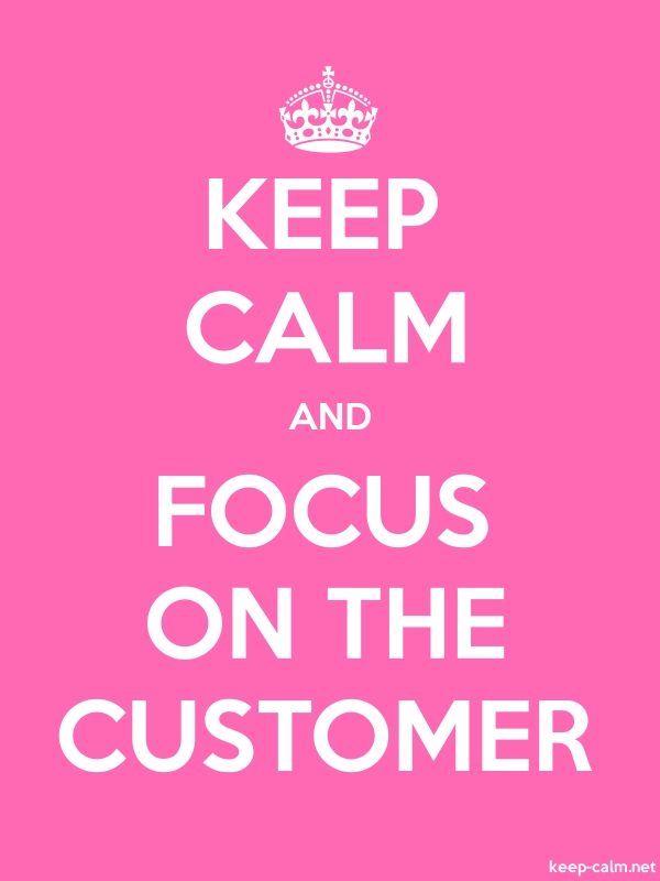 KEEP CALM AND FOCUS ON THE CUSTOMER - white/pink - Default (600x800)