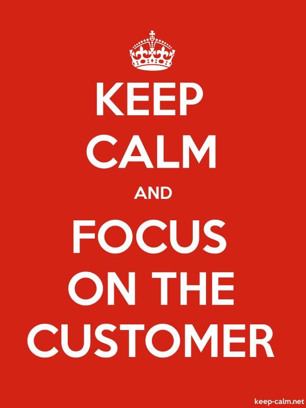 KEEP CALM AND FOCUS ON THE CUSTOMER - white/red - Default (600x800)