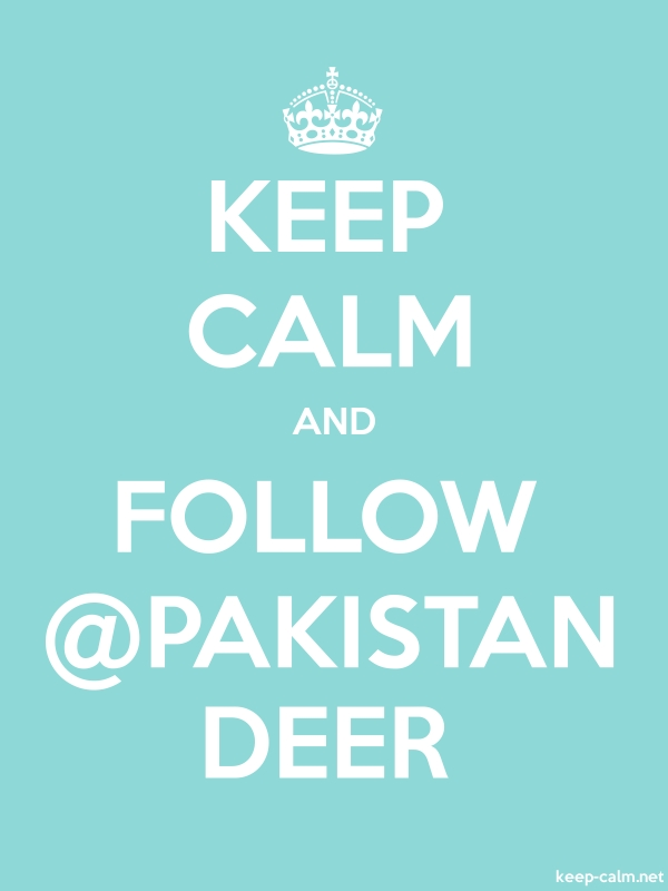 KEEP CALM AND FOLLOW @PAKISTAN DEER - white/lightblue - Default (600x800)