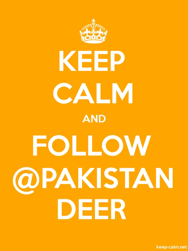 KEEP CALM AND FOLLOW @PAKISTAN DEER - white/orange - Default (600x800)