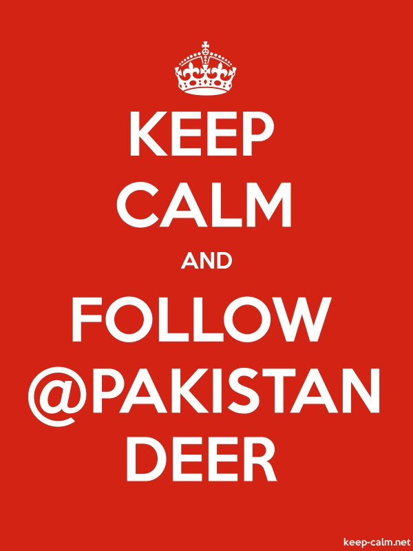KEEP CALM AND FOLLOW @PAKISTAN DEER - white/red - Default (600x800)