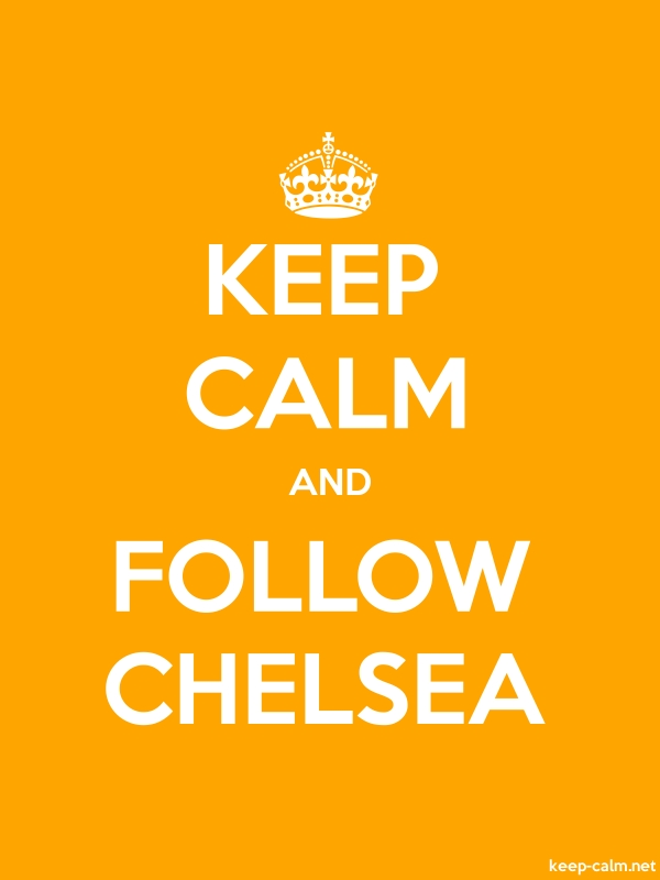 KEEP CALM AND FOLLOW CHELSEA - white/orange - Default (600x800)