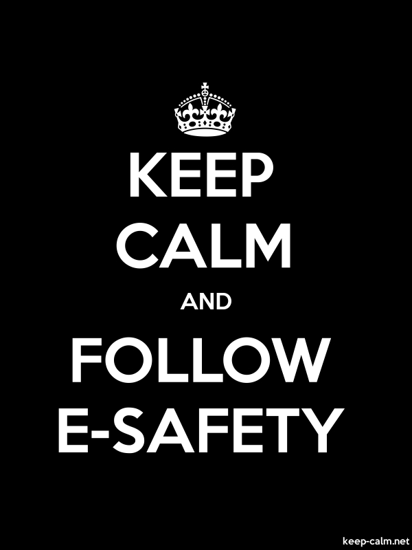 KEEP CALM AND FOLLOW E-SAFETY - white/black - Default (600x800)