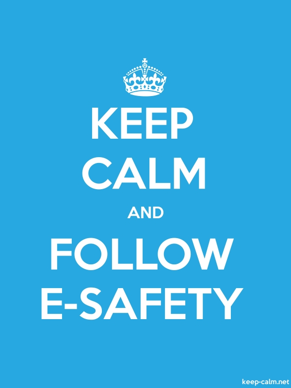 KEEP CALM AND FOLLOW E-SAFETY - white/blue - Default (600x800)