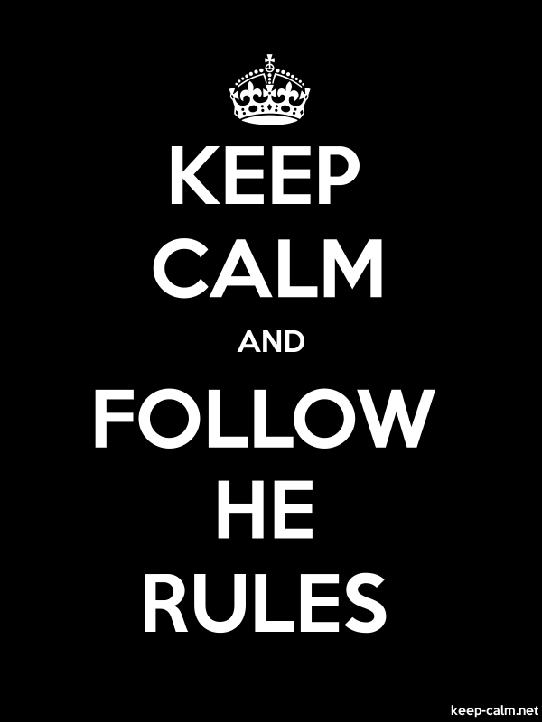 KEEP CALM AND FOLLOW HE RULES - white/black - Default (600x800)