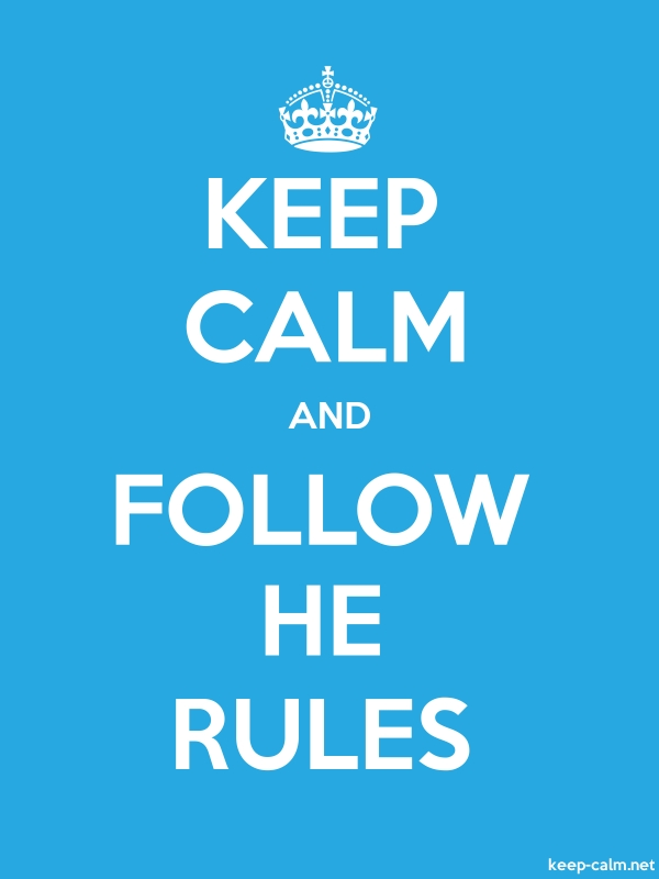 KEEP CALM AND FOLLOW HE RULES - white/blue - Default (600x800)