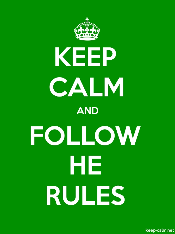 KEEP CALM AND FOLLOW HE RULES - white/green - Default (600x800)
