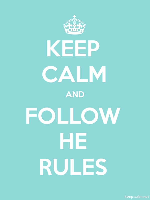 KEEP CALM AND FOLLOW HE RULES - white/lightblue - Default (600x800)