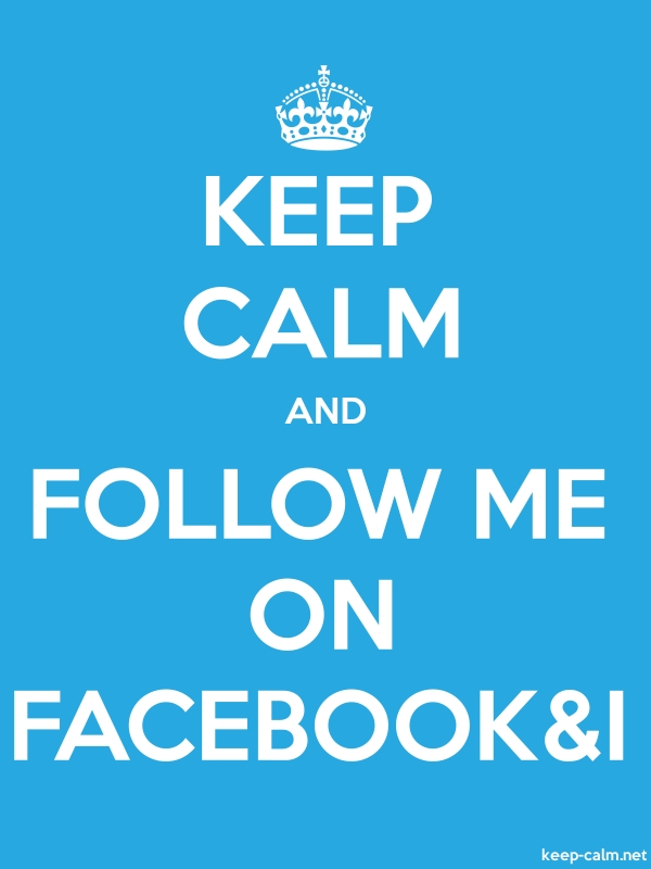 KEEP CALM AND FOLLOW ME ON FACEBOOK&I - white/blue - Default (600x800)