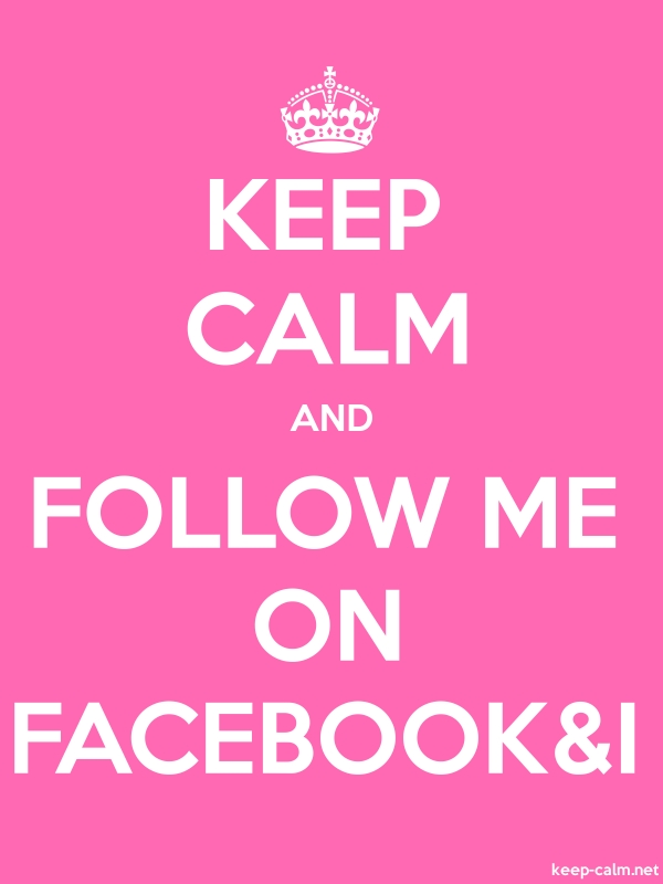 KEEP CALM AND FOLLOW ME ON FACEBOOK&I - white/pink - Default (600x800)