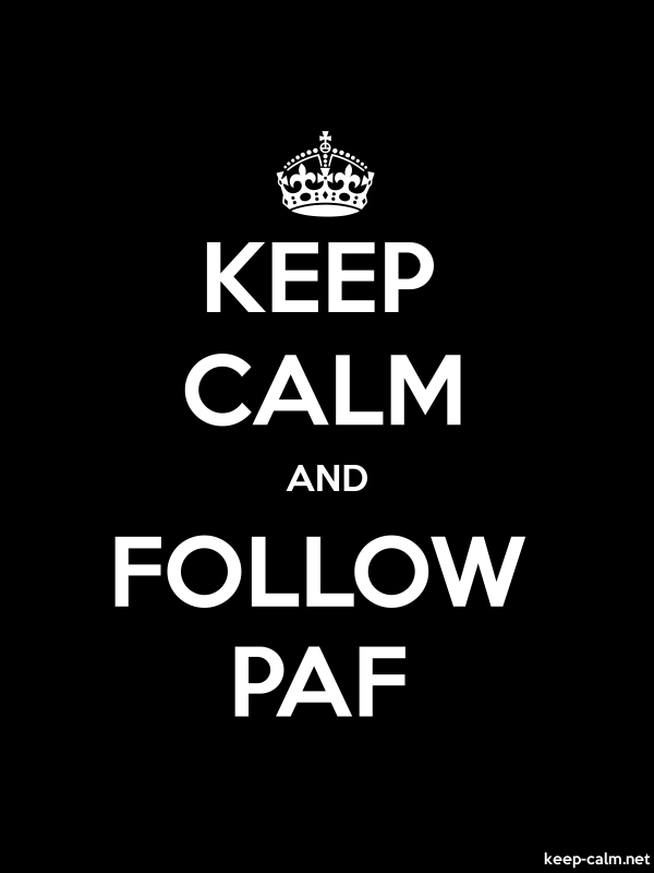 KEEP CALM AND FOLLOW PAF - white/black - Default (600x800)