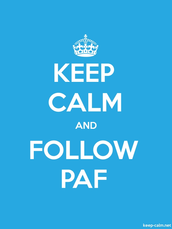 KEEP CALM AND FOLLOW PAF - white/blue - Default (600x800)