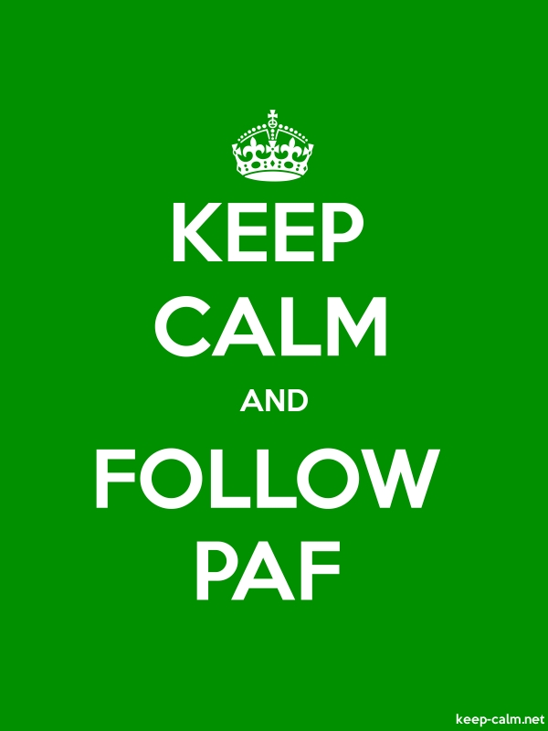 KEEP CALM AND FOLLOW PAF - white/green - Default (600x800)