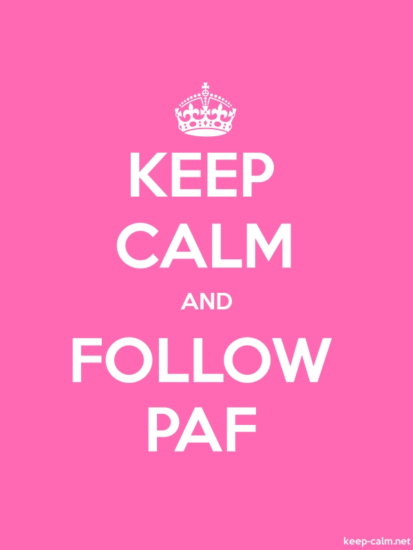 KEEP CALM AND FOLLOW PAF - white/pink - Default (600x800)