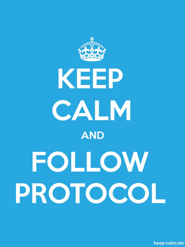 KEEP CALM AND FOLLOW PROTOCOL - white/blue - Default (600x800)