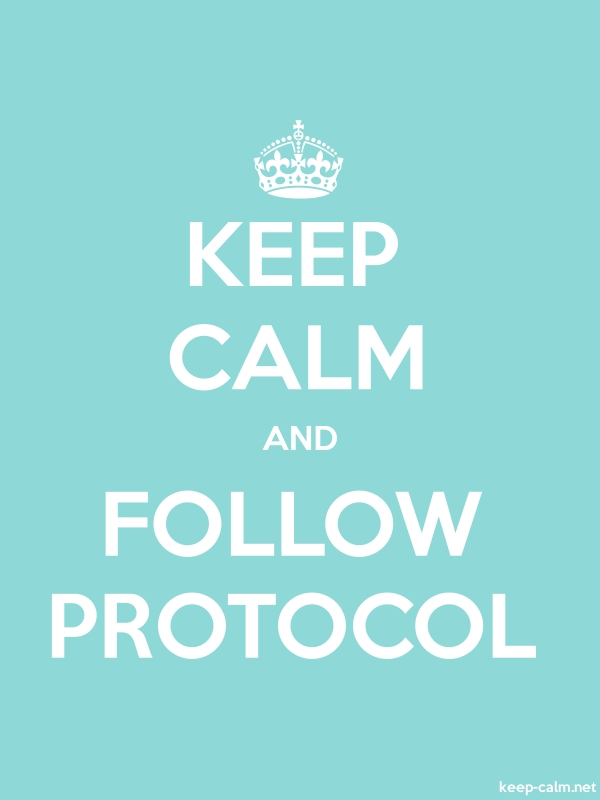 KEEP CALM AND FOLLOW PROTOCOL - white/lightblue - Default (600x800)
