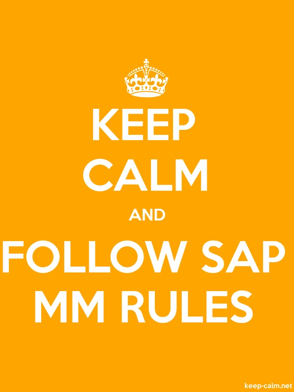 KEEP CALM AND FOLLOW SAP MM RULES - white/orange - Default (600x800)