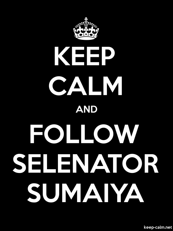 KEEP CALM AND FOLLOW SELENATOR SUMAIYA - white/black - Default (600x800)