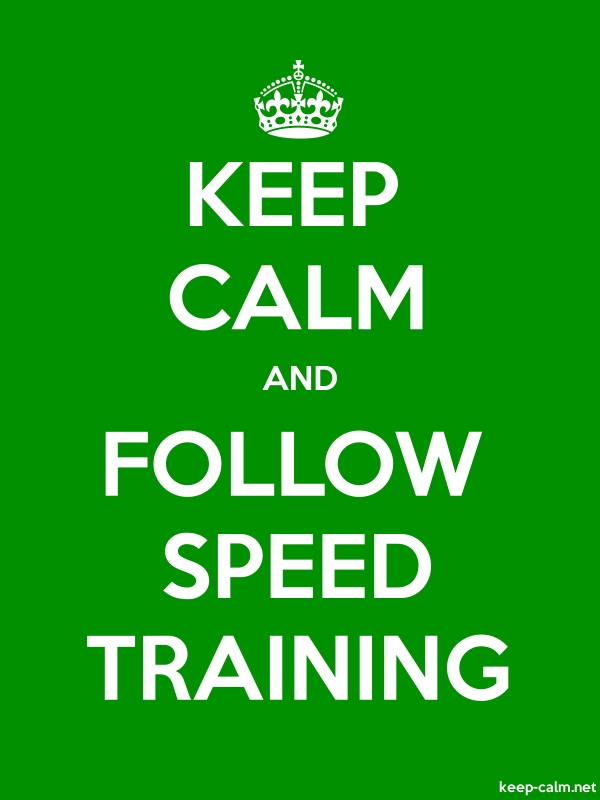 KEEP CALM AND FOLLOW SPEED TRAINING - white/green - Default (600x800)