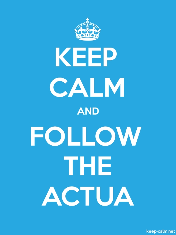 KEEP CALM AND FOLLOW THE ACTUA - white/blue - Default (600x800)