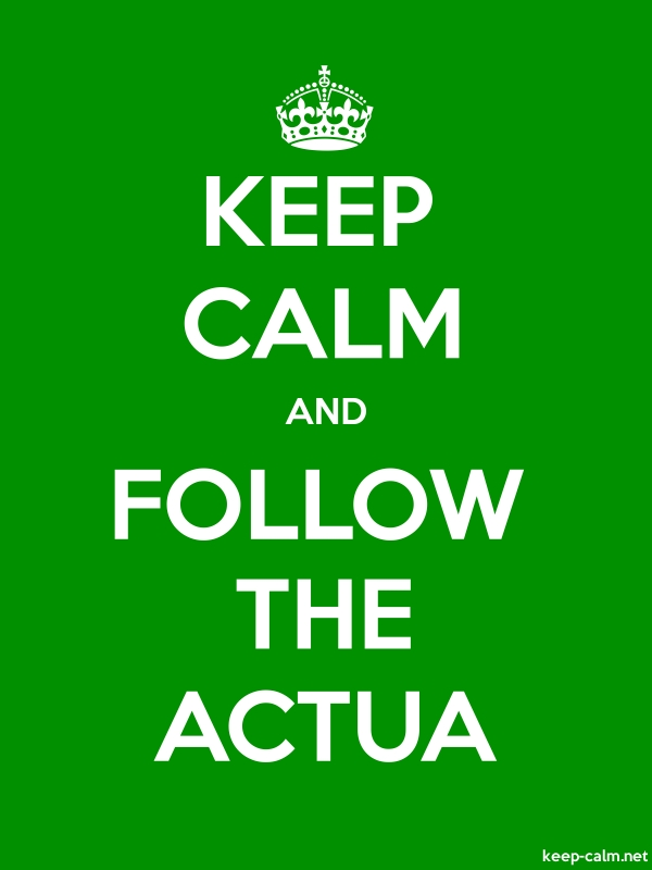 KEEP CALM AND FOLLOW THE ACTUA - white/green - Default (600x800)