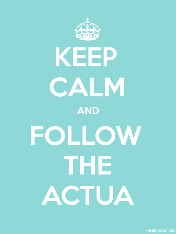 KEEP CALM AND FOLLOW THE ACTUA - white/lightblue - Default (600x800)