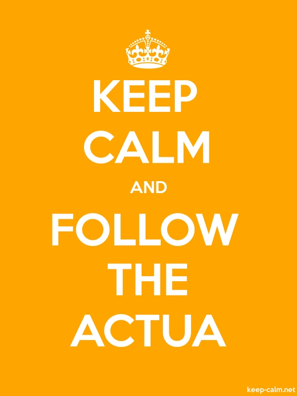 KEEP CALM AND FOLLOW THE ACTUA - white/orange - Default (600x800)