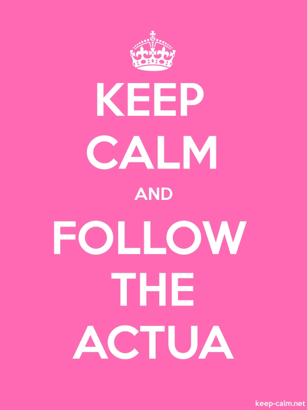 KEEP CALM AND FOLLOW THE ACTUA - white/pink - Default (600x800)