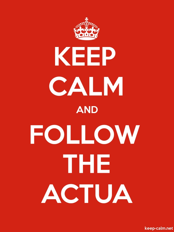 KEEP CALM AND FOLLOW THE ACTUA - white/red - Default (600x800)