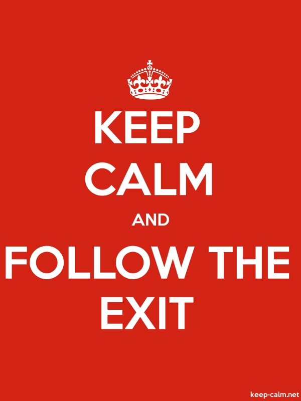 KEEP CALM AND FOLLOW THE EXIT - white/red - Default (600x800)
