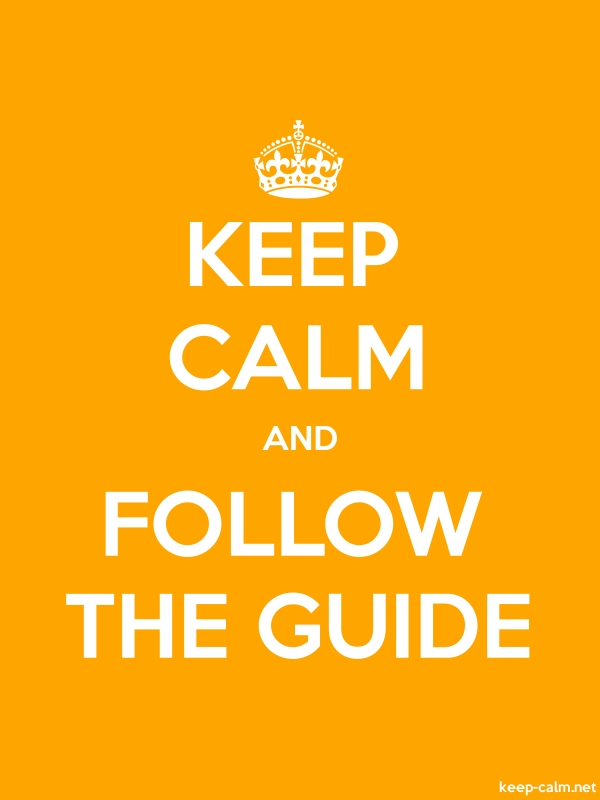 KEEP CALM AND FOLLOW THE GUIDE - white/orange - Default (600x800)