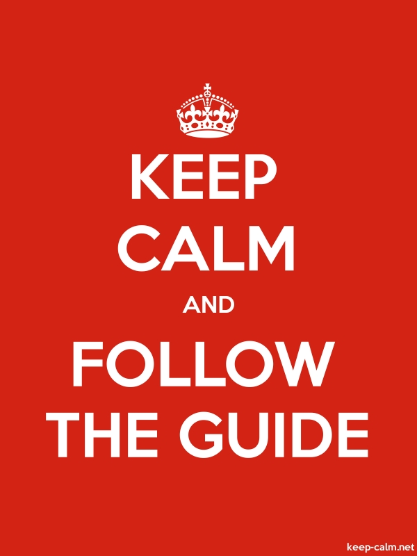 KEEP CALM AND FOLLOW THE GUIDE - white/red - Default (600x800)