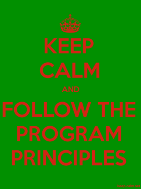 KEEP CALM AND FOLLOW THE PROGRAM PRINCIPLES - red/green - Default (600x800)