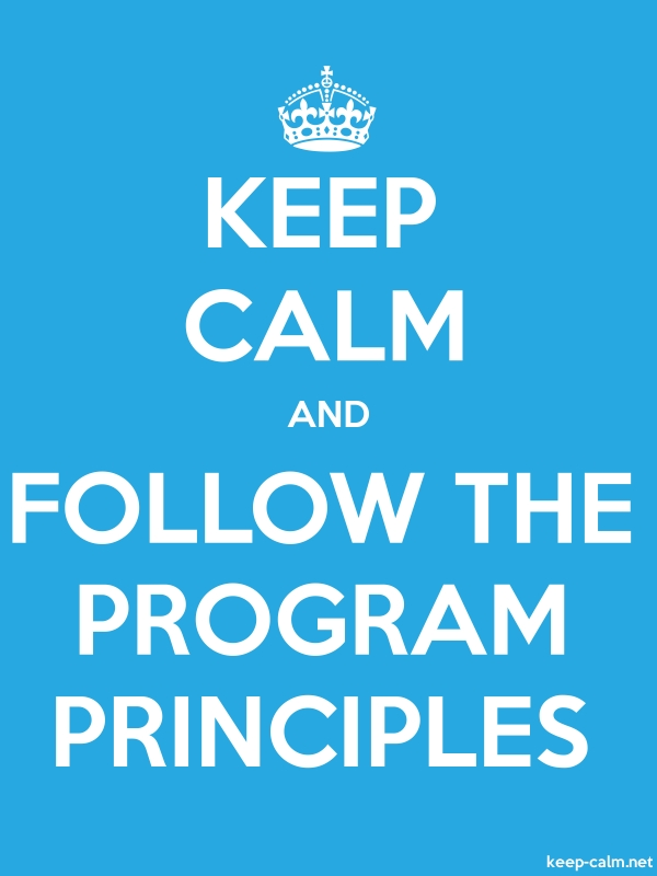 KEEP CALM AND FOLLOW THE PROGRAM PRINCIPLES - white/blue - Default (600x800)