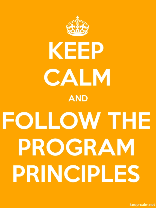 KEEP CALM AND FOLLOW THE PROGRAM PRINCIPLES - white/orange - Default (600x800)