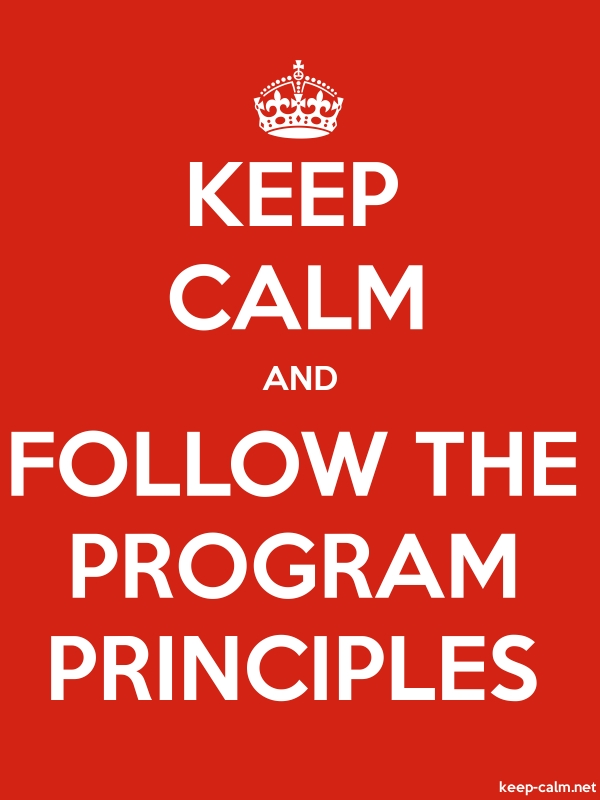 KEEP CALM AND FOLLOW THE PROGRAM PRINCIPLES - white/red - Default (600x800)