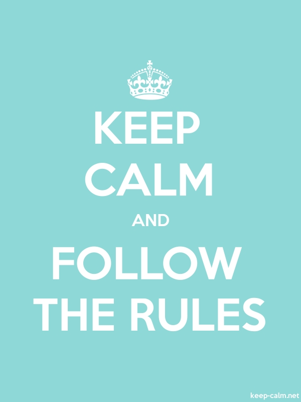KEEP CALM AND FOLLOW THE RULES - white/lightblue - Default (600x800)
