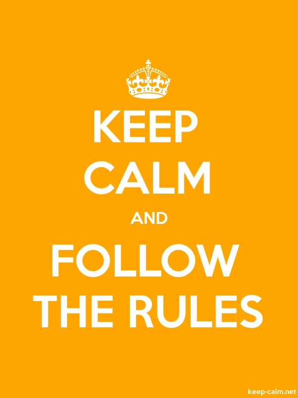 KEEP CALM AND FOLLOW THE RULES - white/orange - Default (600x800)