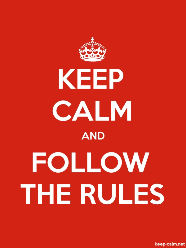 KEEP CALM AND FOLLOW THE RULES - white/red - Default (600x800)