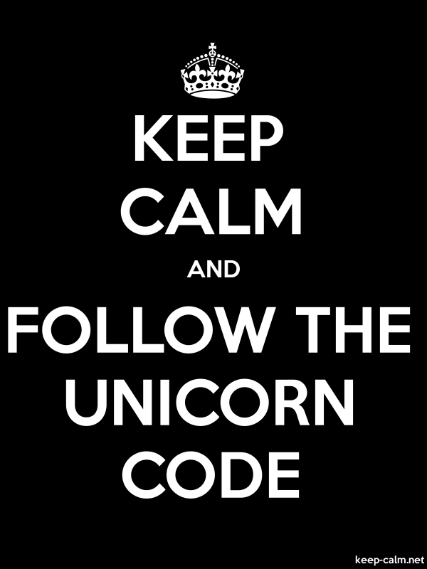 KEEP CALM AND FOLLOW THE UNICORN CODE - white/black - Default (600x800)