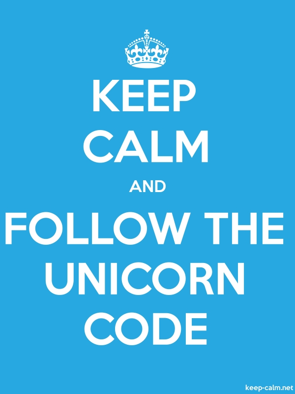 KEEP CALM AND FOLLOW THE UNICORN CODE - white/blue - Default (600x800)