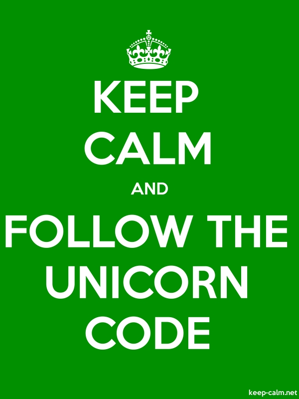 KEEP CALM AND FOLLOW THE UNICORN CODE - white/green - Default (600x800)