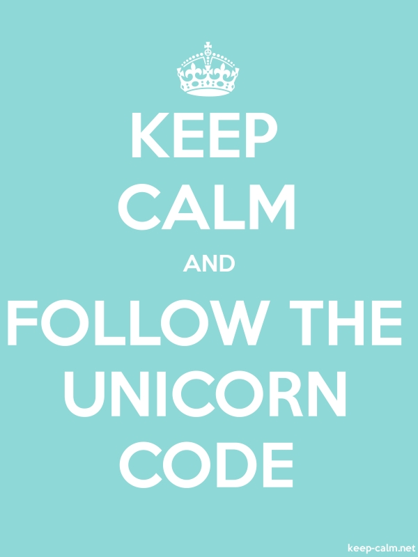 KEEP CALM AND FOLLOW THE UNICORN CODE - white/lightblue - Default (600x800)