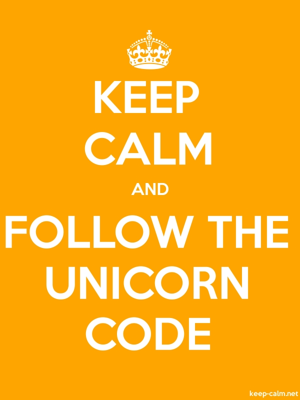 KEEP CALM AND FOLLOW THE UNICORN CODE - white/orange - Default (600x800)