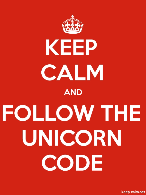 KEEP CALM AND FOLLOW THE UNICORN CODE - white/red - Default (600x800)