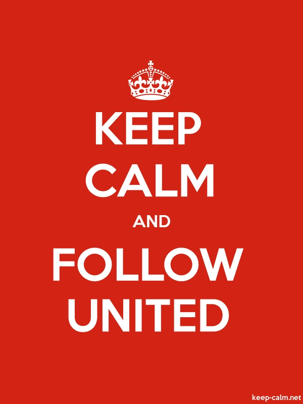 KEEP CALM AND FOLLOW UNITED - white/red - Default (600x800)