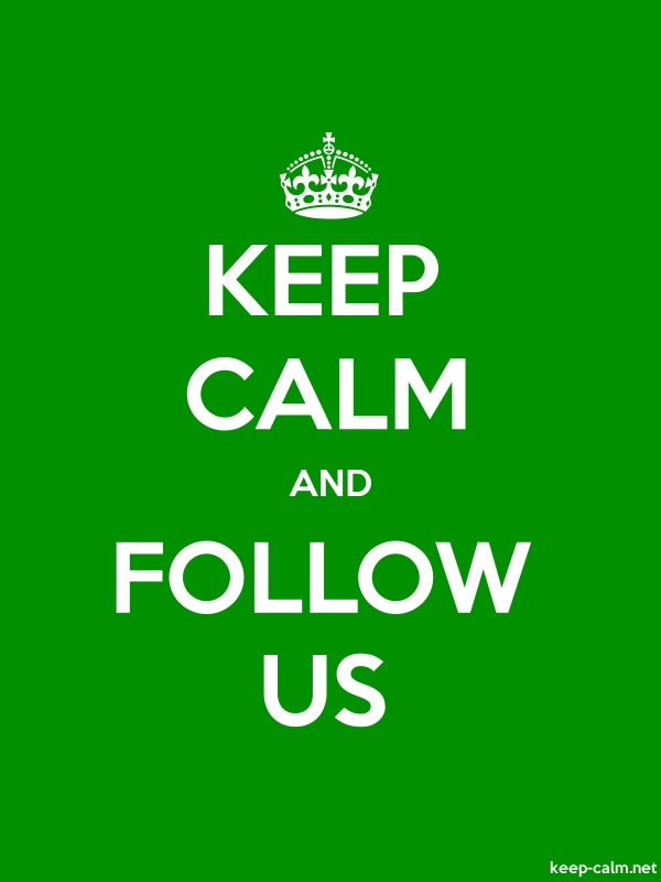 KEEP CALM AND FOLLOW US - white/green - Default (600x800)